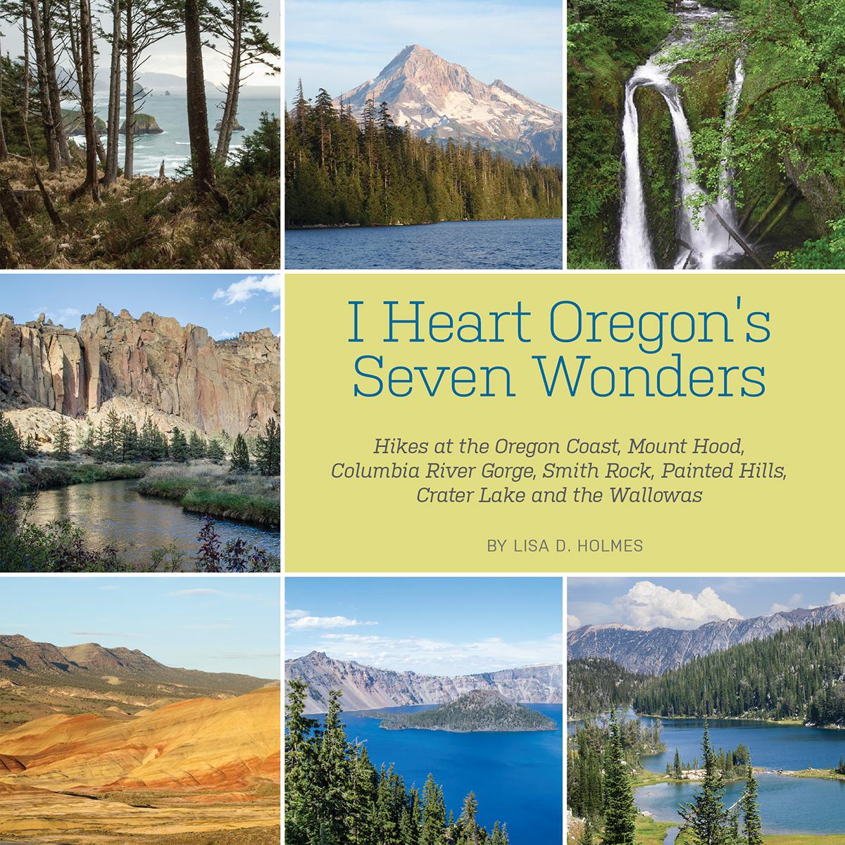 I Heart Oregon's Seven Wonders hiking book